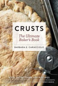 Book Cover of Crusts: the ultimate baker's book by Barbara Elisi Caracciolo