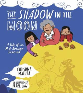 Book Cover of The Shadow in the Moon by Christina Matula, illustrated by Pearl Law