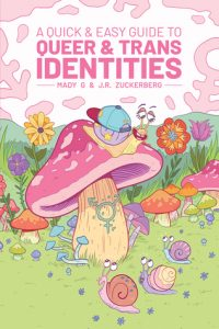 Cover to Quick & Easy Guide to Queer and Trans Identities