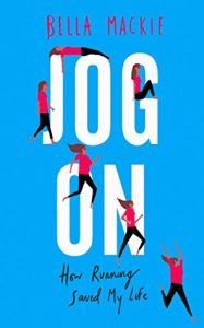 Book Cover of Jog On by Bella Mackie