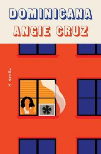Book Cover of Dominicana by Angie Cruz