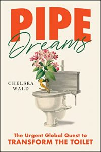 Book Cover of Pipe Dreams by Chelsea Wald
