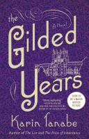 cover from The Gilded Years by Karen Tanab