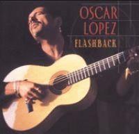 CD cover of Oscar Lopez Flashback