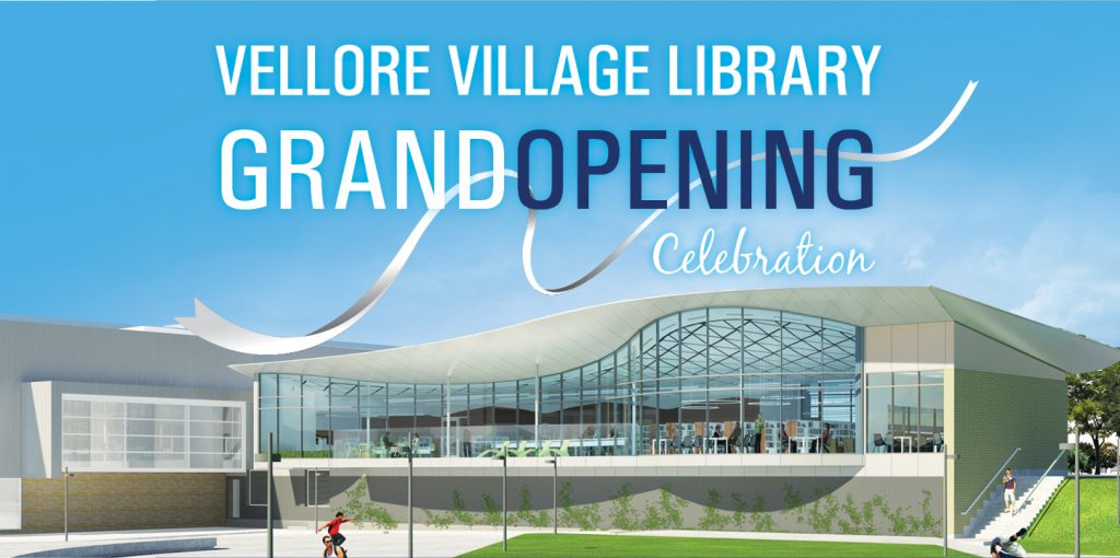 Vellore Village Library Grand Opening Celebration