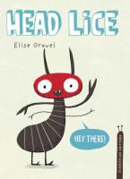 """Cover of the book """"Head Lice"""",, with an illustration of a louse saying """"Hey there!"""""""