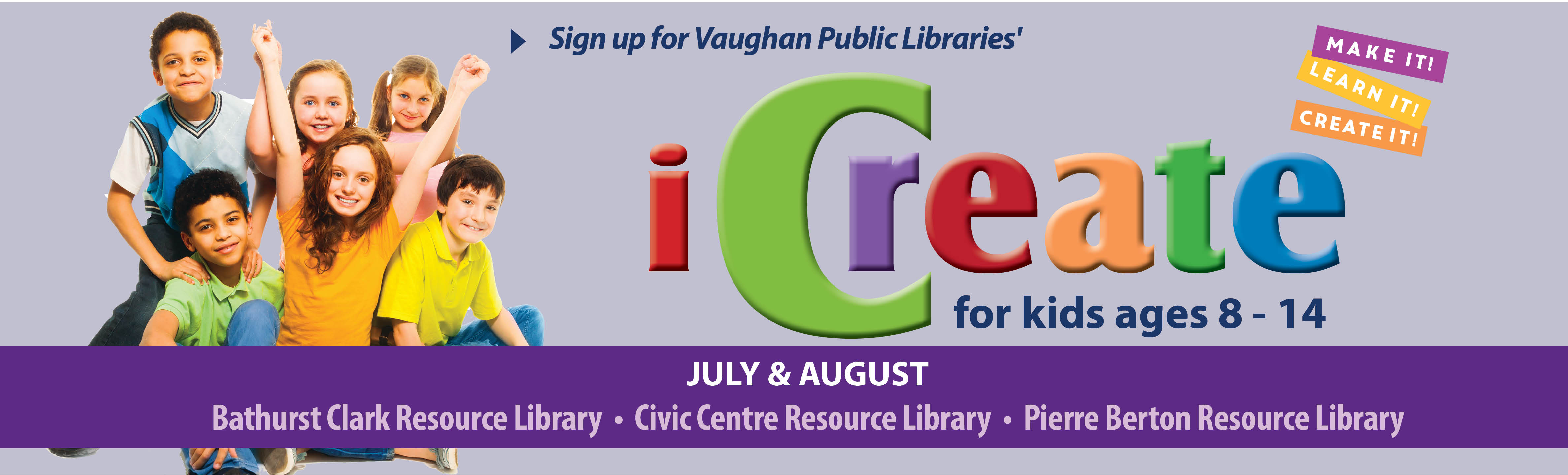 Banner promoting the iCreate Program at VPL