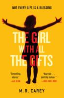 The girl with the gifts